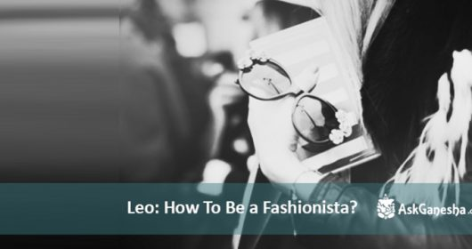 leo how to be a fashionista